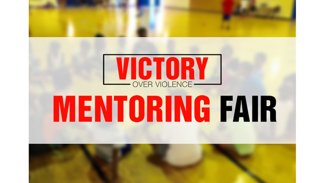Victory Over Violence Hosts First Mentoring Fair