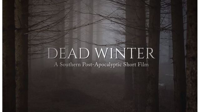Dead Winter: Independent Film Set in Arkansas